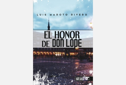 EL HONOR DE DON LOPE